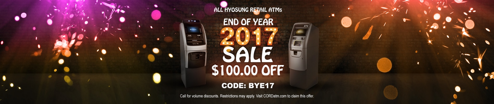 CORDatm.com - End of Year Sale. $100 OFF Hyosung ATMs
